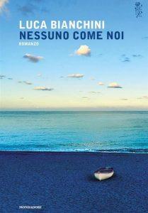 Nessuno come noi - Luca Bianchini