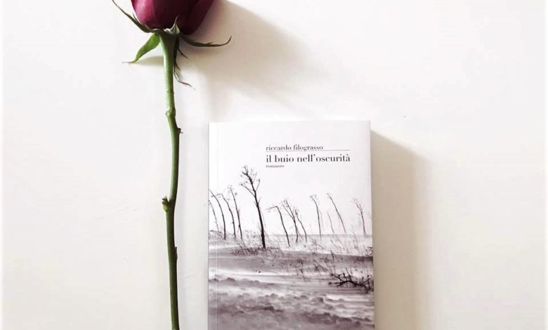"""Photo of Book Reporter #11: """"Il buio nell'oscurità"""", il romanzo di Riccardo Filograsso che ci invita all'introspezione"""