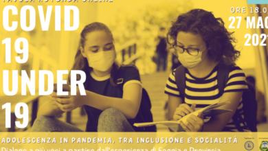 Photo of Tavola rotonda online: Covid 19 Under 19. Adolescenza in pandemia tra inclusione e socialità